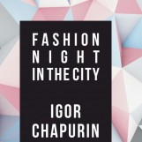 """FASHION NIGHT IN THE CITY"""
